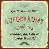 Dekopaneel Gestern War Hier Aufgeräumt - Multicolor, Holz/Holzwerkstoff (29/29cm)
