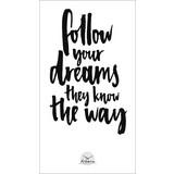 Dekopaneel Follow Your Dreams - Schwarz/Weiß, Holz/Holzwerkstoff (15/27cm)
